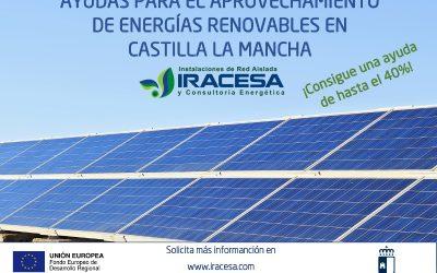 AYUDAS PARA EL APROVECHAMIENTO DE ENERGÍAS RENOVABLES EN CASTILLA LA MANCHA